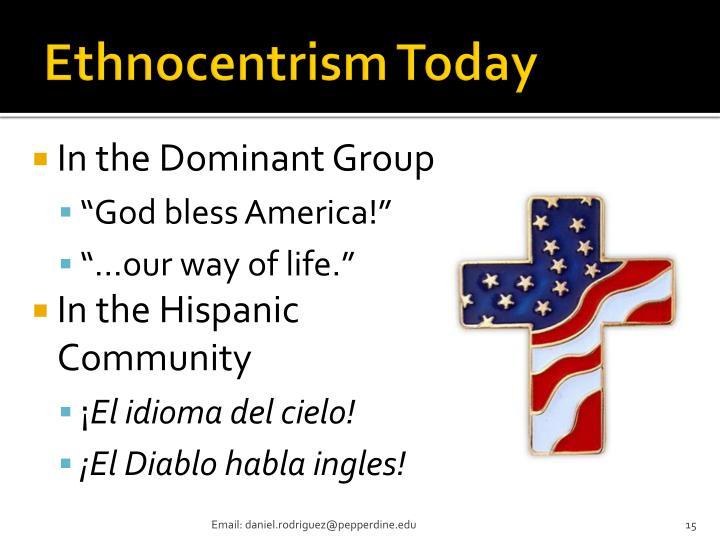 Ethnocentrism Today