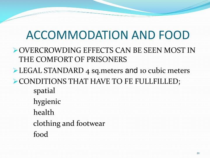 ACCOMMODATION AND FOOD