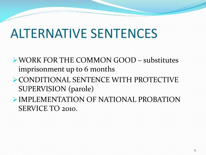 ALTERNATIVE SENTENCES
