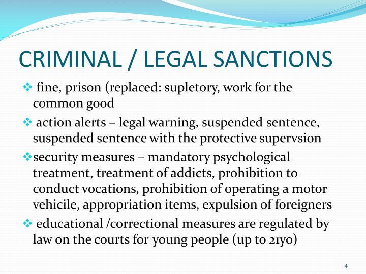 CRIMINAL / LEGAL SANCTIONS