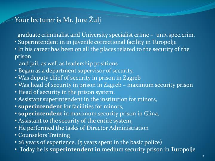 Your lecturer is Mr. Jure Žulj
