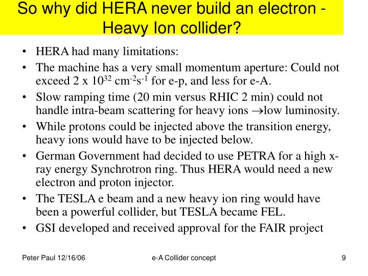 So why did HERA never build an electron - Heavy Ion collider?