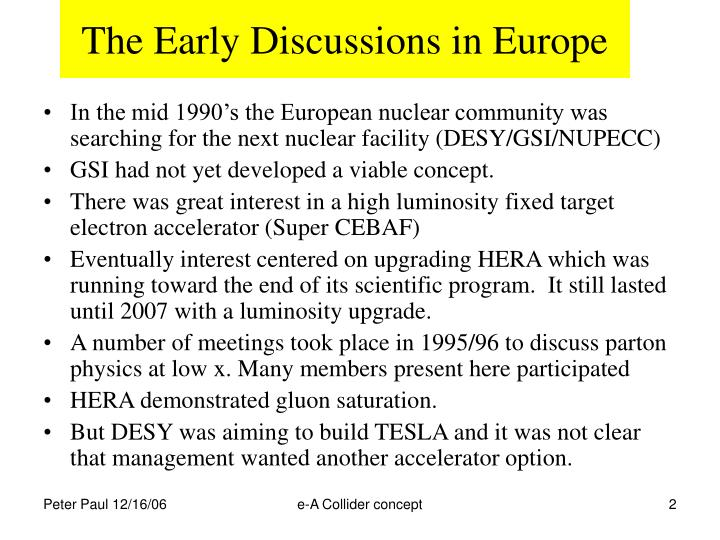 The early discussions in europe