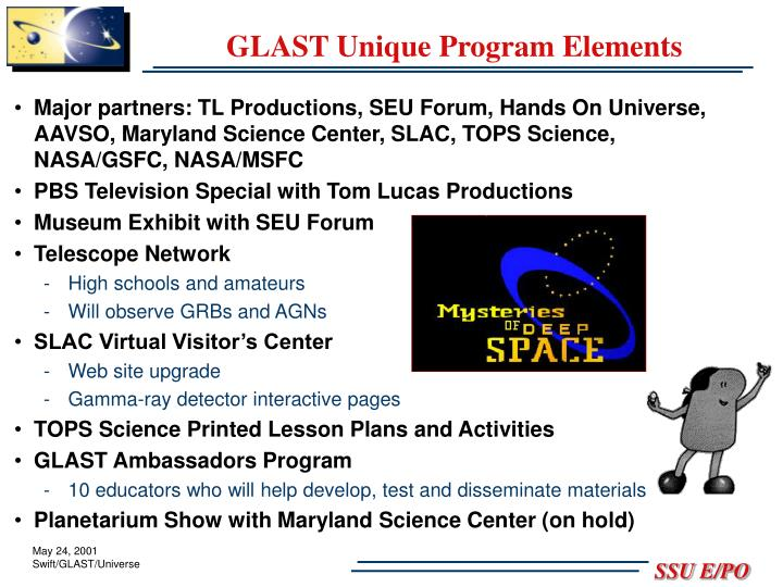 GLAST Unique Program Elements