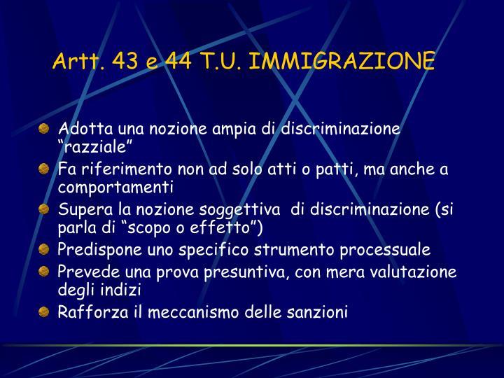 Artt. 43 e 44 T.U. IMMIGRAZIONE