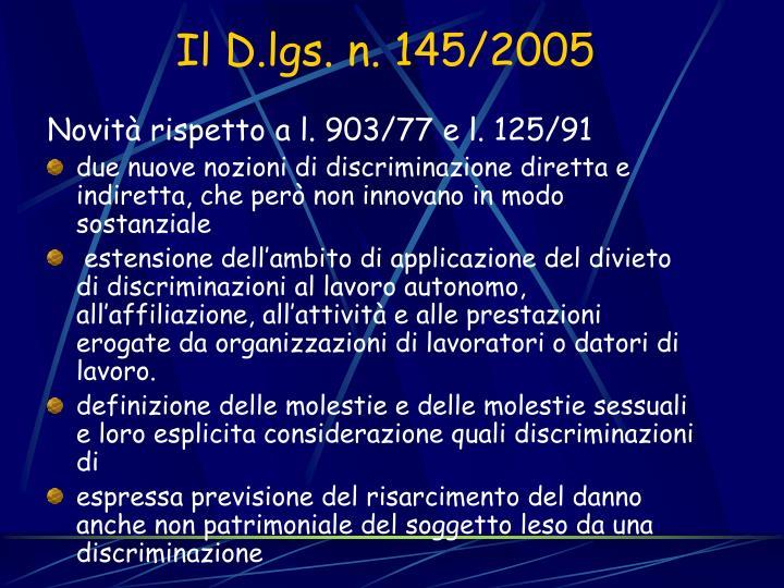 Il D.lgs. n. 145/2005