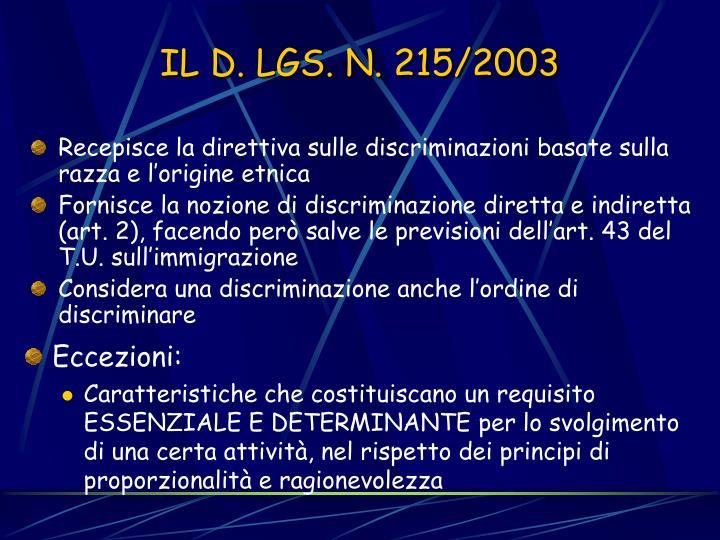 Recepisce la direttiva sulle discriminazioni basate sulla razza e l'origine etnica