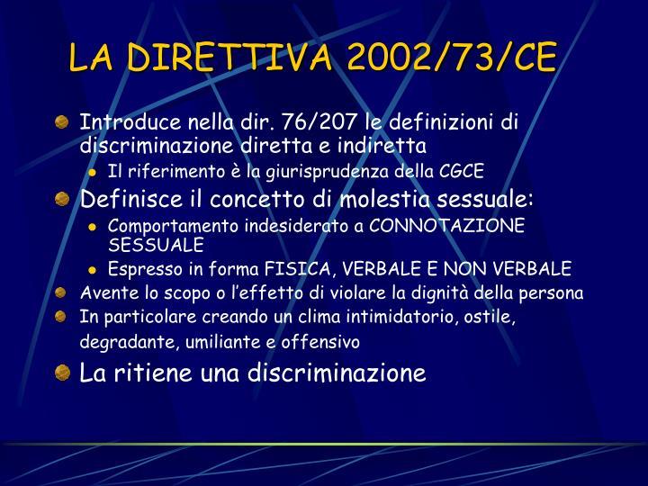 LA DIRETTIVA 2002/73/CE
