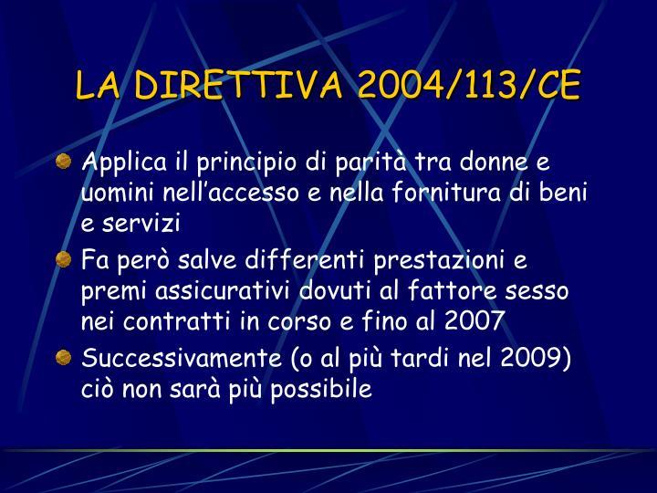 LA DIRETTIVA 2004/113/CE