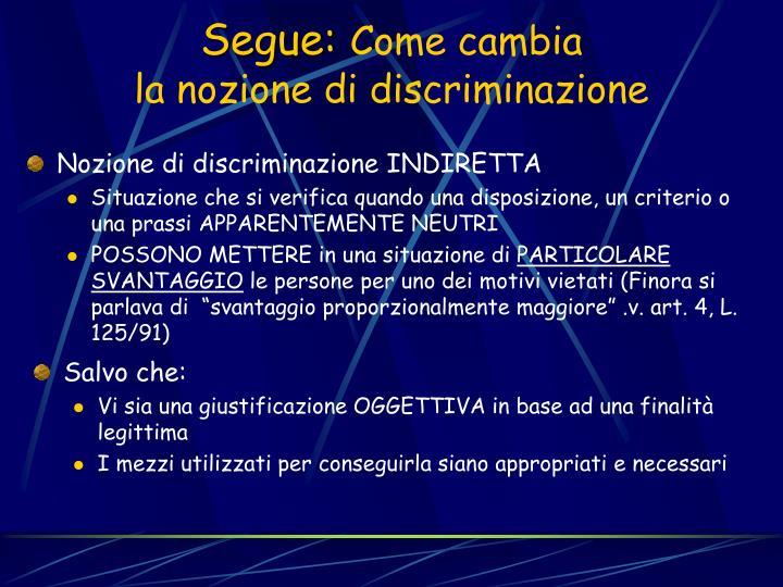 Nozione di discriminazione INDIRETTA