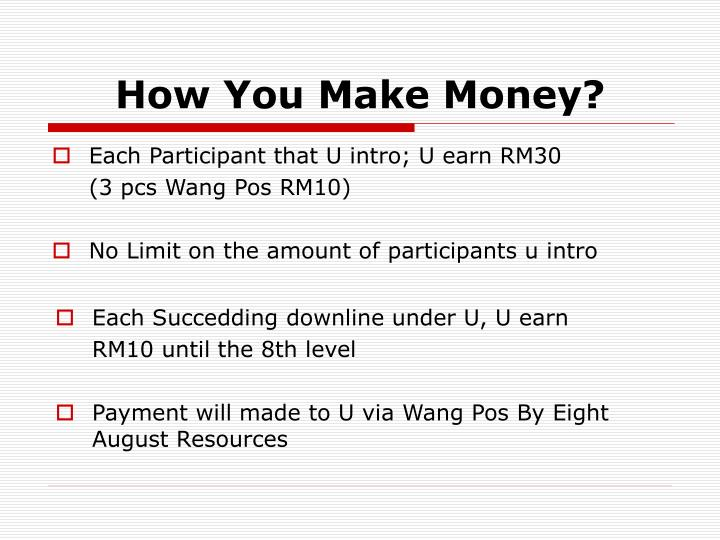 Each Participant that U intro; U earn RM30