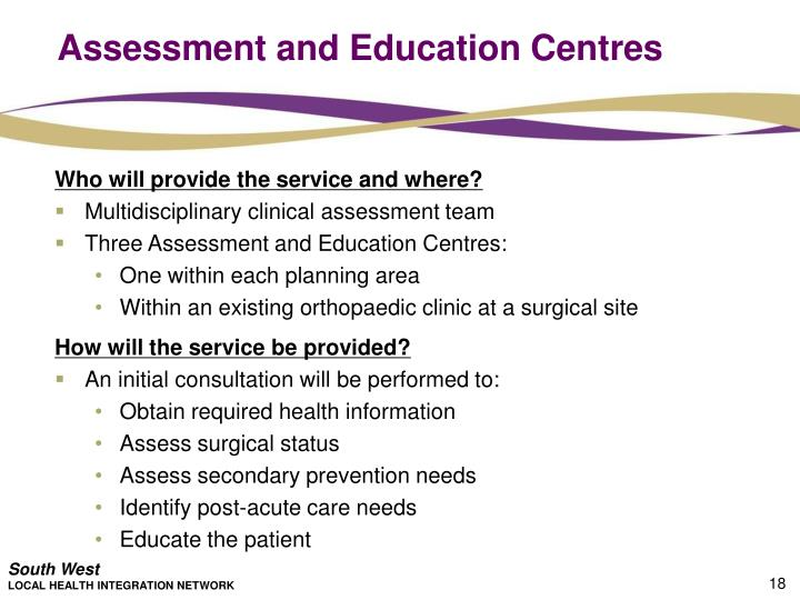 Assessment and Education Centres