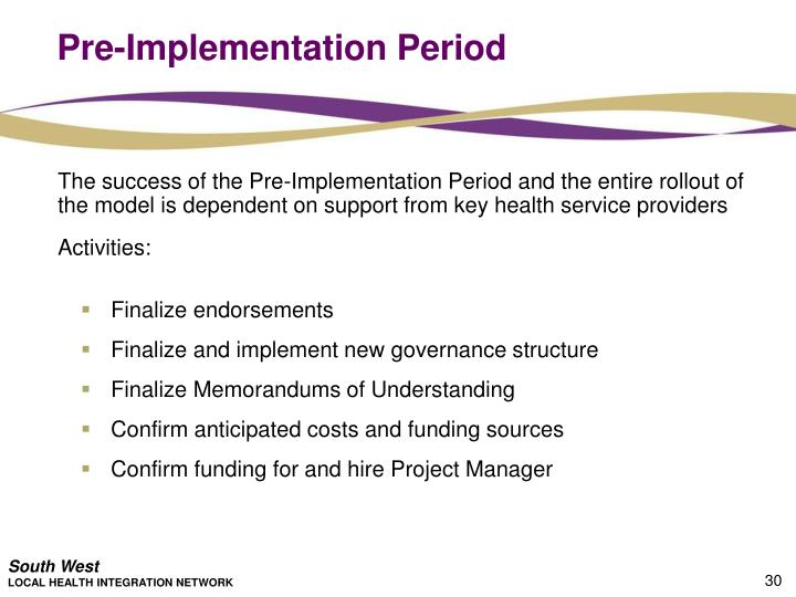 Pre-Implementation Period