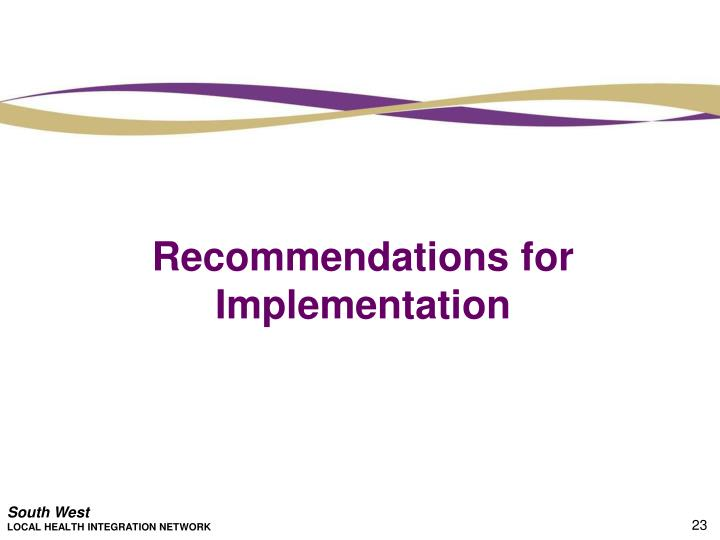 Recommendations for Implementation