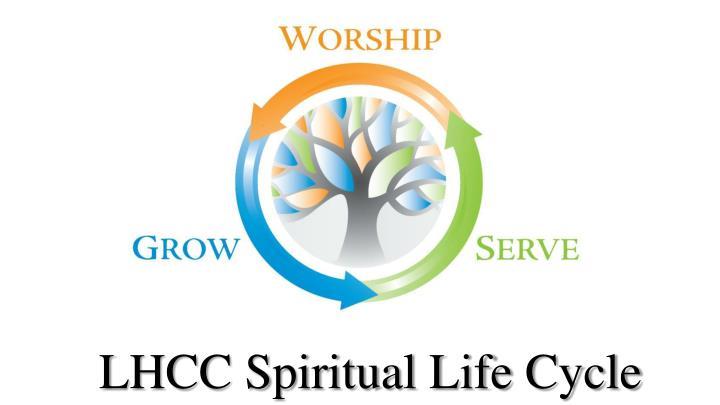 LHCC Spiritual Life Cycle