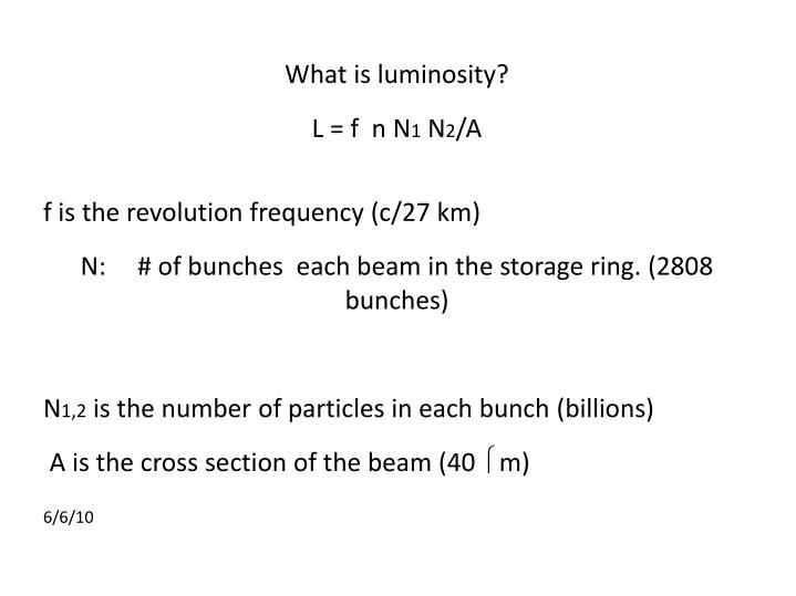 What is luminosity?
