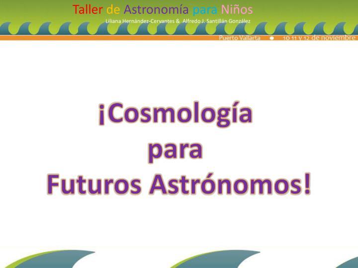 ¡Cosmología