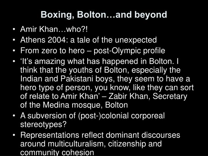 Boxing, Bolton…and beyond