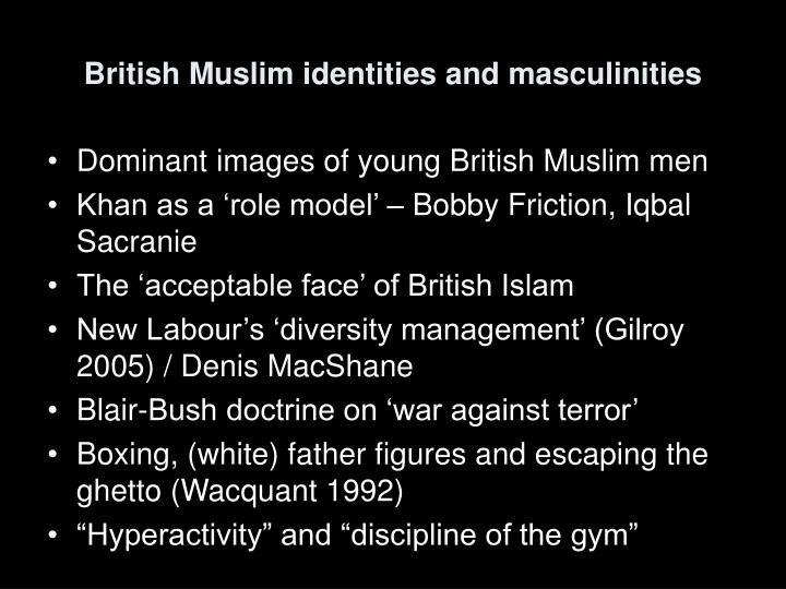 British Muslim identities and masculinities