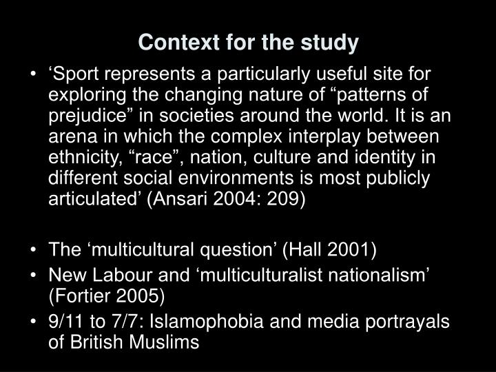 Context for the study