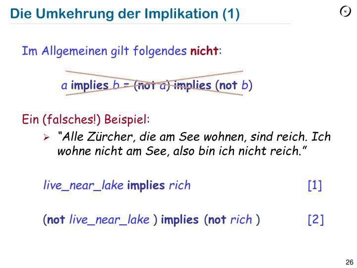 Die Umkehrung der Implikation (1)