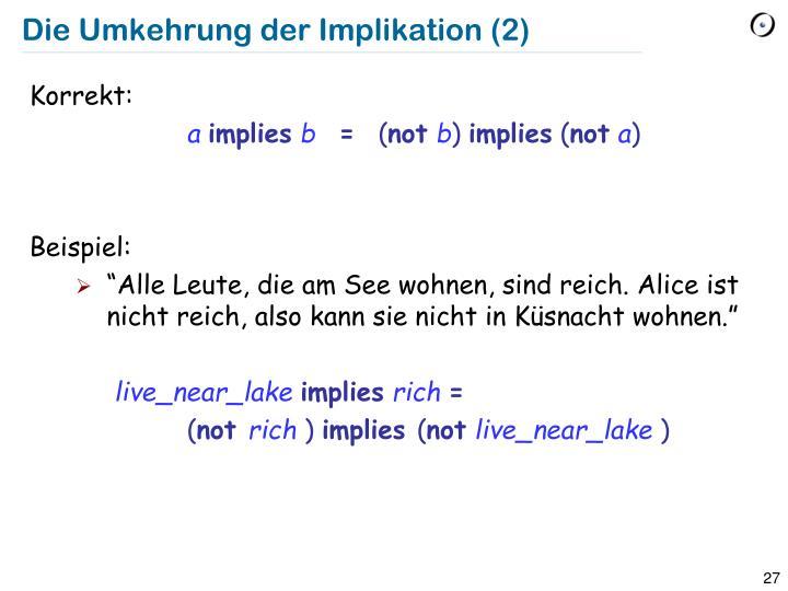 Die Umkehrung der Implikation (2)