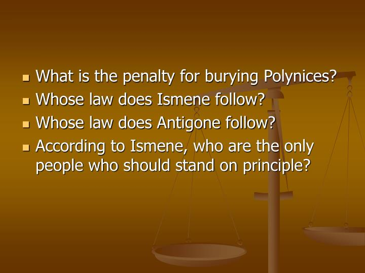 What is the penalty for burying Polynices?