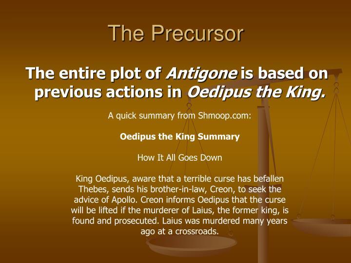 The Precursor