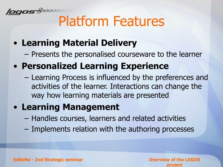 Platform Features