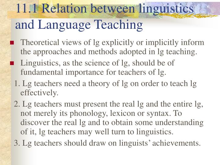 11.1 Relation between linguistics and Language Teaching