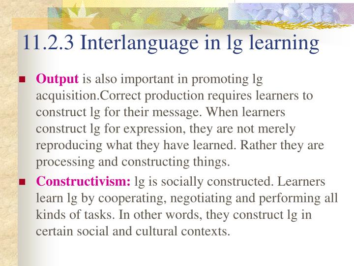 11.2.3 Interlanguage in lg learning
