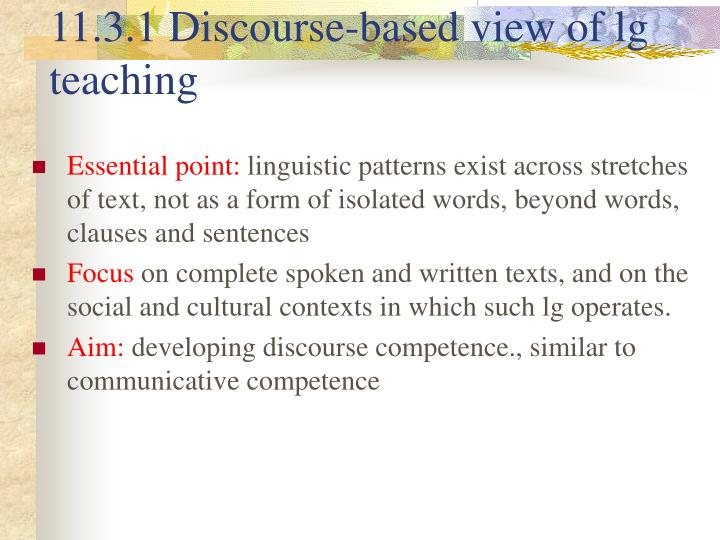 11.3.1 Discourse-based view of lg teaching