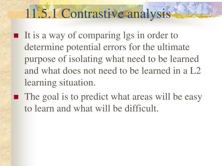 11.5.1 Contrastive analysis