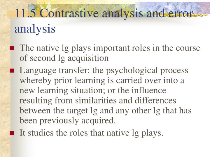 11.5 Contrastive analysis and error analysis