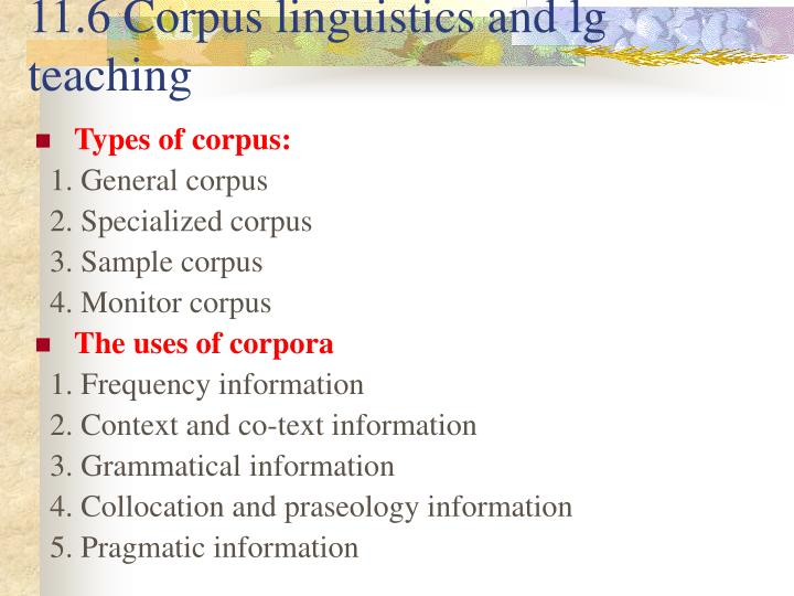 11.6 Corpus linguistics and lg teaching