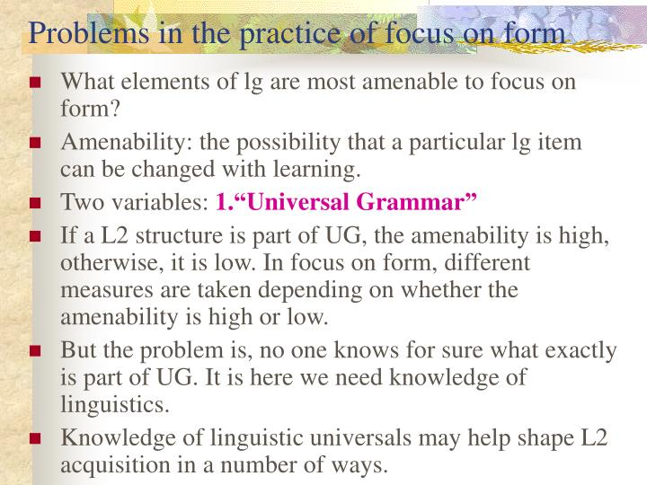 Problems in the practice of focus on form