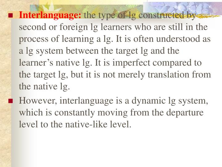 Interlanguage: