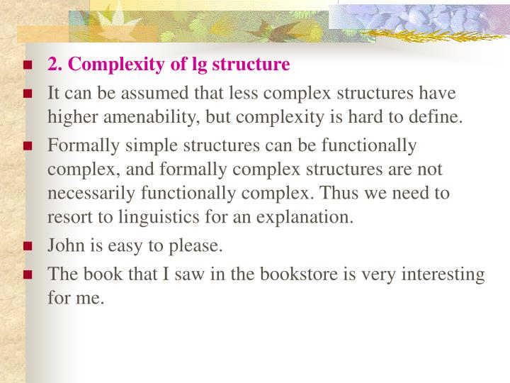 2. Complexity of lg structure