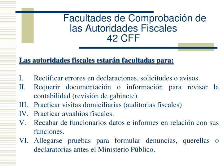 Facultades de Comprobación de las Autoridades Fiscales