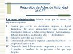 requisitos de actos de autoridad 38 cff