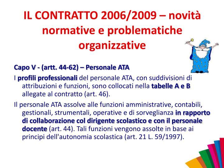 IL CONTRATTO 2006/2009 – novità normative e problematiche organizzative