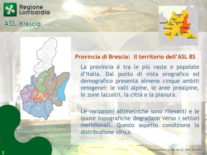 Provincia di Brescia:  il territorio dell'ASL BS