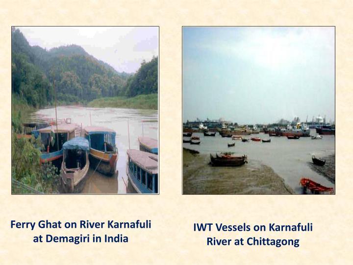 Ferry Ghat on River Karnafuli at Demagiri in India