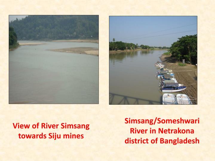 View of River Simsang towards Siju mines