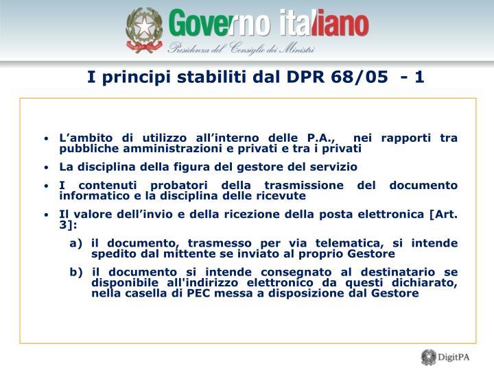 I principi stabiliti dal DPR 68/05  - 1