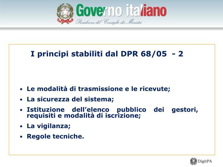 I principi stabiliti dal DPR 68/05  - 2