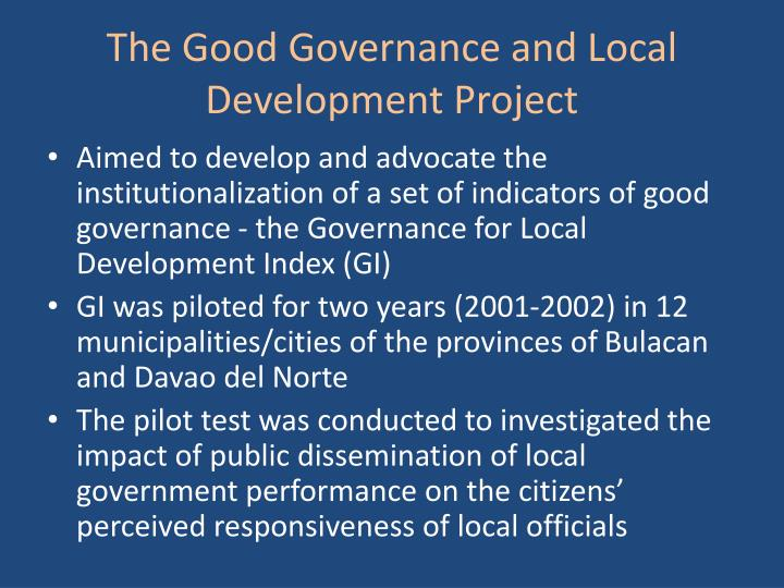 The Good Governance and Local Development Project