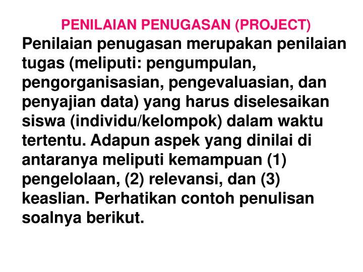 PENILAIAN PENUGASAN (PROJECT)