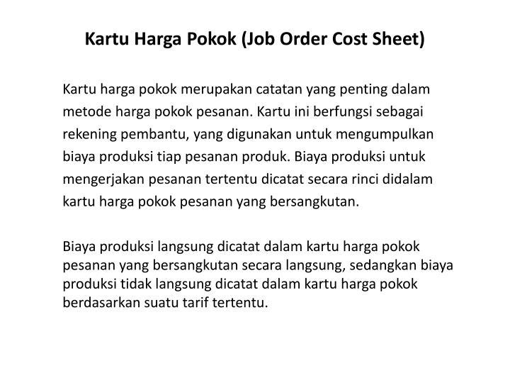 Kartu Harga Pokok (Job Order Cost Sheet)