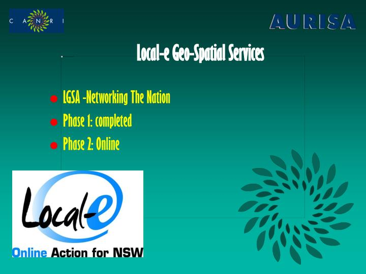 Local-e Geo-Spatial Services